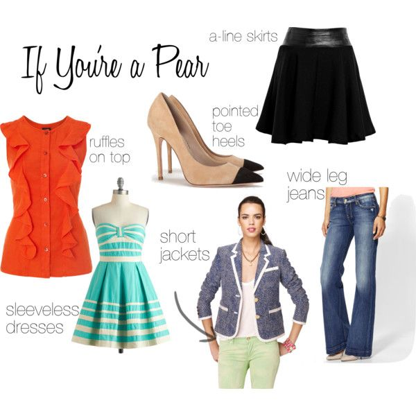 PEAR SHAPED WOMEN: Pears want to minimize their hips and accentuate their bust. Hip length blazers & voluminous tops even out your proportions. Longer tops will accentuate your hips so keep hems shorter. Adding ruffles to your blouses will create the illusion of a bigger bust. A-line skirts and dresses hide wider hips & wide-leg trousers even out proportions. Show off your narrow shoulders with sleeveless garments. Pointed toe heels will help elongate your legs & make you appear taller…
