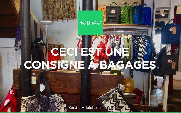 Le monde change... La consigne à bagages aussi ! Vous souhaitez déposer vos affaires chez Kerstin Adolphson, à Paris ? Alors réservez vite votre consigne sur www.holibag.io ou sur notre superbe appli : apple.co/1SVxqL2