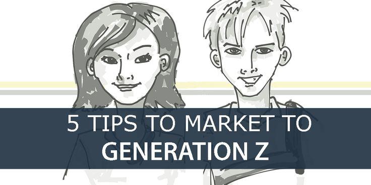 5-Tips-To-market-To-generation-Z, marketing Tips, generation Z, Online Marketing Tips