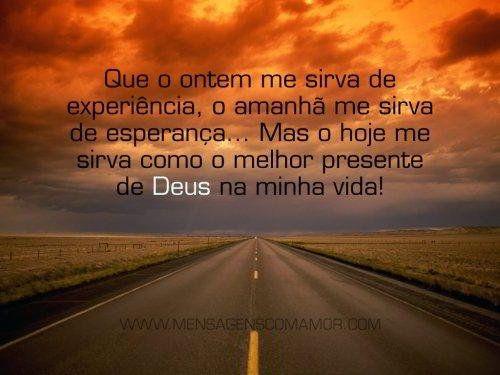 Imagens de Deus para louvar o Senhor. Tenha fé no amanhã.