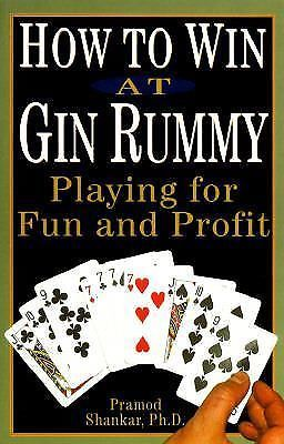 How to win at gin rummy playing for fun and profit pramod shankar