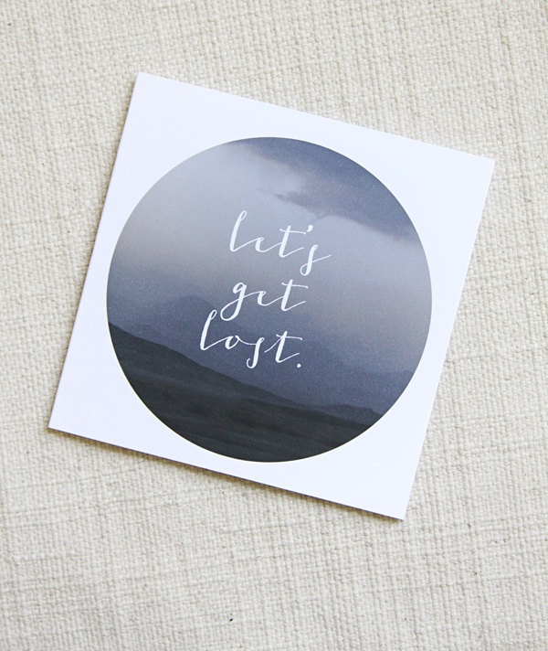 Lets Get Lost |Typography Card