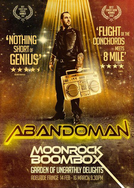 "Abandoman at the Garden, Adelaide Fringe: ""Flight of the Concords meets 8 Mile"" #adelaide #adlfringe #abandoman"