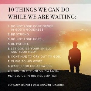 "#WalkInFaith, Week 5 {Tuesday}: ""Waiting is never easy. We want to DO something while we wait. I think this is why I LOVE the instructions Lysa gives us on how to ""actively wait""..."" -Nichole Stern 