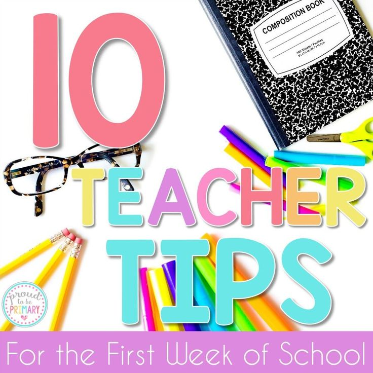 10 Teacher Tips for the First Week of School