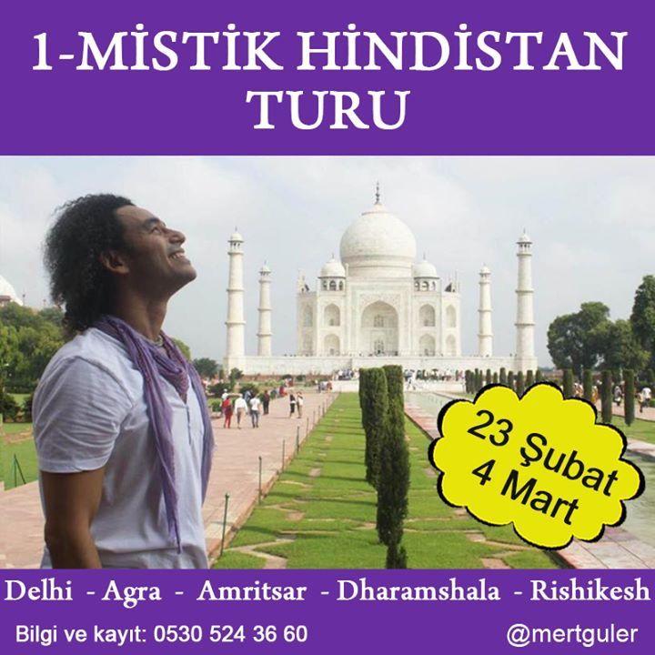 MİSTİK HİNDİSTAN  23 Şubat - 4 Mart 2018 (10 Gün Kısa Tur 1290 Euro) Tüm Hindistan'ın rengarenk boyandığı Holi Festivaline de denk gelen bu yolculuk, seni yüreğine bir adım daha yaklaştıracak. 5 Aralık'a kadar indirimli erken rezervasyon fırsatını yakalayın…  Kayıt ve bilgi için: 05305243660  Meditatif Rehber: Mert Güler Rehber  ve  Fotoğraf  Danışmanı: Yelda Baler