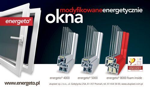 #energeto; #okna; #profile okienne; #aluplast; #okna pvc, #okna pcv; #drzwi zewnętrzne; #bramy