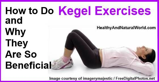 How to Do Kegel Exercises and Why They are So Beneficial - Learn what the aims of Kegel exercises are and why both men and women can tremendously benefit from them.