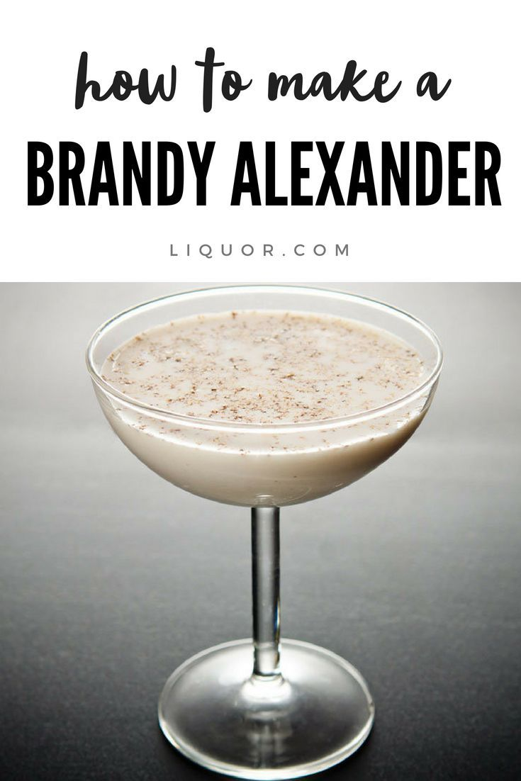 Skip Dessert Have A Brandy Alexander Instead Recipe Brandy Alexander Brandy Cocktails Cocktail Desserts