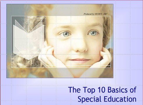 Module 1: Top 10 Basics of Special Education — National Dissemination Center for Children with Disabilities