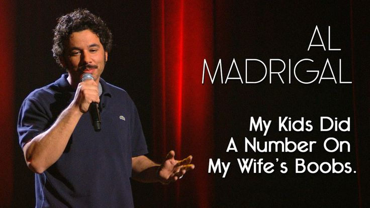 My Kids Did A Number On My Wifes's Boobs  —  Al Madrigal