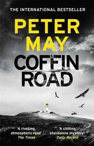 Coffin Road by Peter May Our book club choice for June. Another great read and very topical.