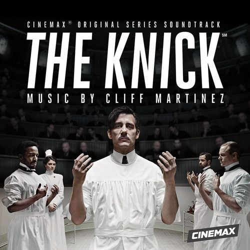 "Cliff Martinez - ""Son Of Placenta Previa"" (from THE KNICK ost)"