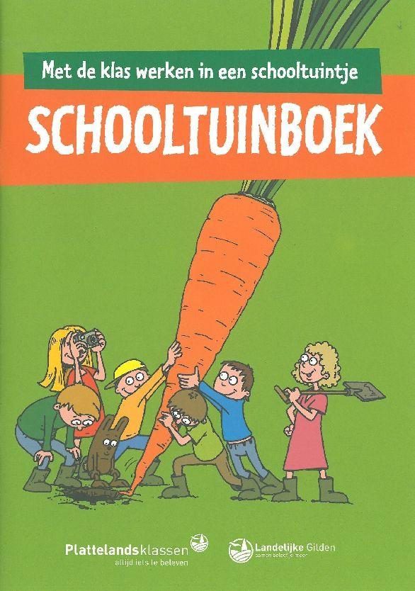Landelijke Gilden | Plattelandsvereniging voor jong en oud > Home > Schooltuin > Schooltuinboek