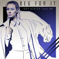 Iggy Azalea - Beg For It (feat MØ) by Iggy Azalea Official on SoundCloud