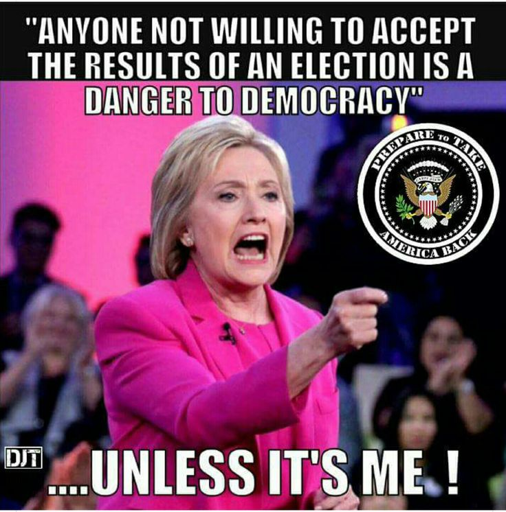 Anyone who isn't willing to accept the results of a democratically held election, is a DANGER TO DEMOCRACY......Unless it's ME!!