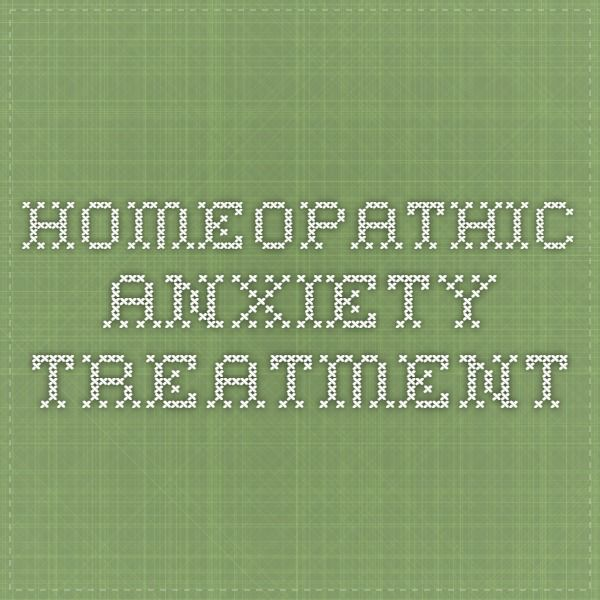 Homeopathic anxiety treatment