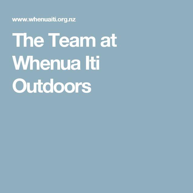 The Team at Whenua Iti Outdoors