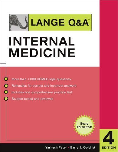 Lange Q&A : Internal Medicine by Yashesh Patel. $29.30. Publisher: McGraw-Hill; 4 edition (March 13, 2007). 327 pages