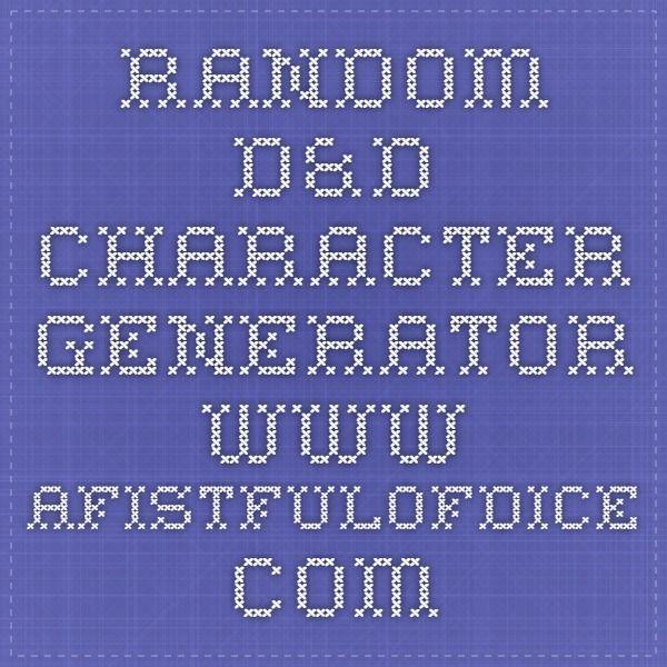 Random D&D Character Generator  www.afistfulofdice.com