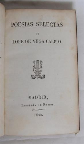 Poesias-Selectas-de-Lope-De-Vega-Carpio-1822-Madrid-Cervantes-039-Rival