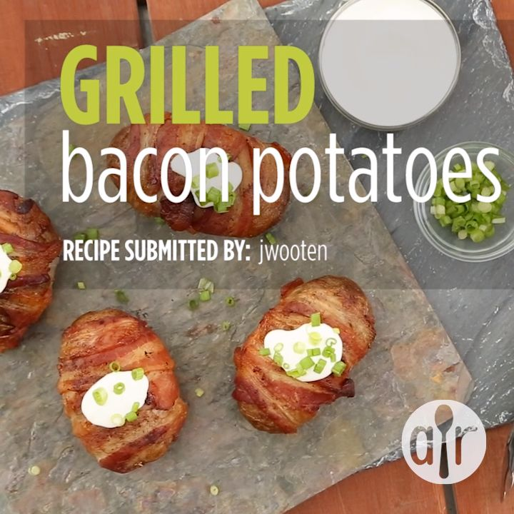 Grilled Bacon Potatoes