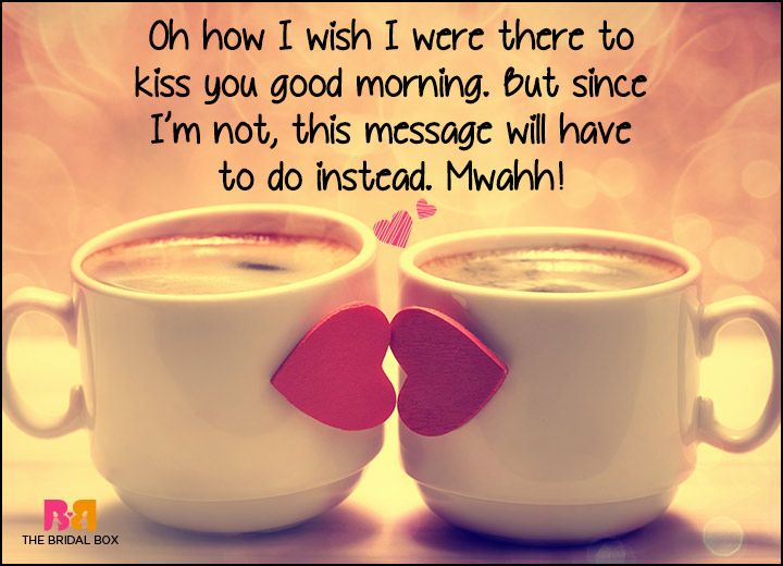 Good Morning Love SMS - Since I'm Not There Right Now