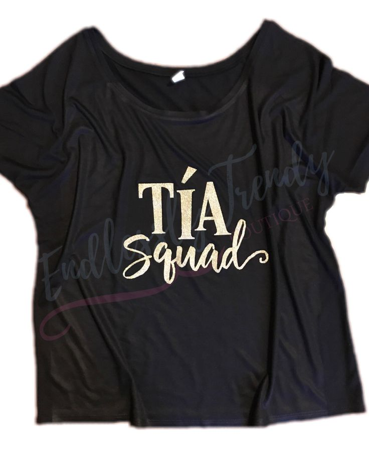A personal favorite from my Etsy shop https://www.etsy.com/listing/500604517/tia-squad-aunt-neice-nephew-tshirt-tee Tia Squad - Aunt -Neice - Nephew - Tshirt tee - Ladies -Quote Sayings -Shirt Auntie - Grannie Mimi MawMaw Grandma -Titi -Best Auntie Ever