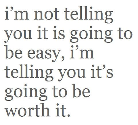 motivational: Life, Quotes, Easy, Motivation, Truths, So True, Worthit, Worth It, Living