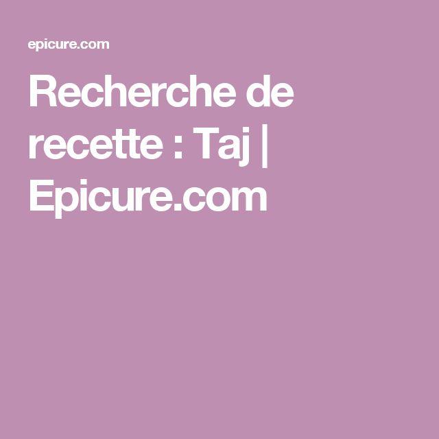 Recherche de recette : Taj |          Epicure.com