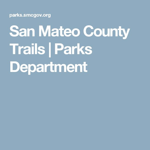 San Mateo County Trails | Parks Department
