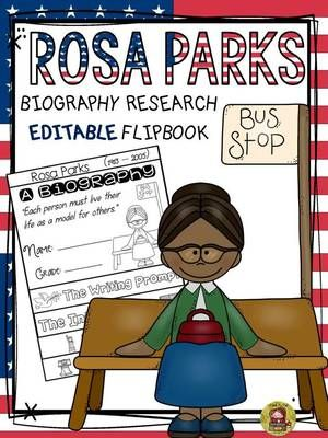 TeachToTell  from  BLACK HISTORY: BIOGRAPHY: ROSA PARKS on TeachersNotebook.com -  (22 pages) - Make research on Rosa Parks interesting and fun with this EDITABLE flipbook organizer.