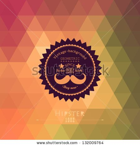 Hipster background made of triangles. Retro label design. Square composition with geometric shapes, color flow effect. Hipster theme label. Mustache by Markovka, via ShutterStock