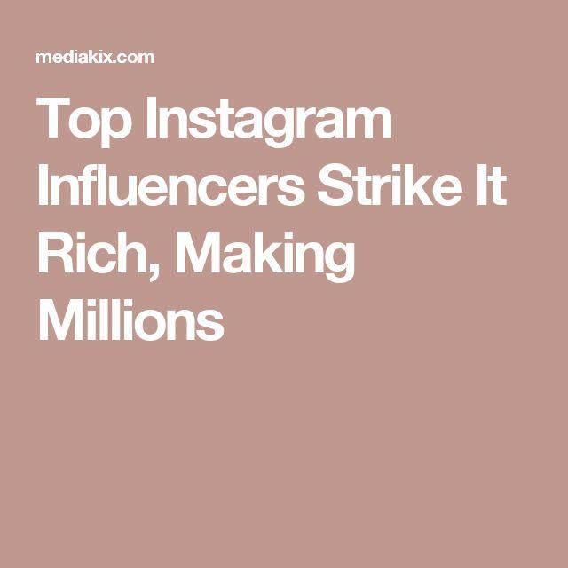 Top Instagram Influencers Strike It Rich, Making Millions