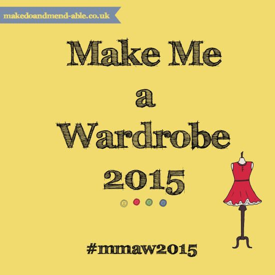 Make me a wardrobe 2015 on MyMake Do and Mend Year