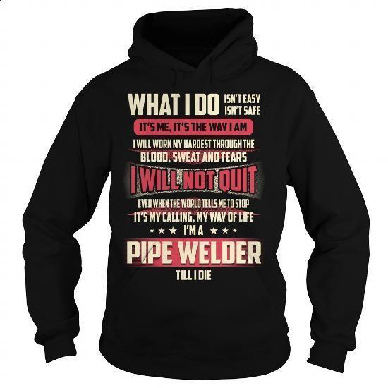 Pipe Welder Job Title T-Shirt - #shirts for men #t shirt designs. ORDER NOW => https://www.sunfrog.com/Jobs/Pipe-Welder-Job-Title-T-Shirt-Black-Hoodie.html?id=60505