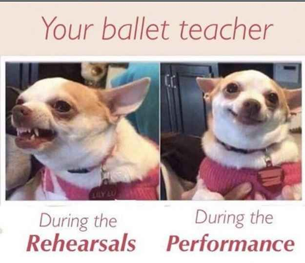 Watching your teacher go from insanely strict to unexplainably sweet on recital day. - things dance girls will never forget