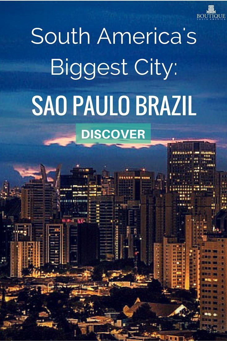 Discover South America's Biggest City- Sao Paulo Brazil: http://www.boutiquesouthamerica.com.au/blog/south-americas-biggest-city-sao-paulo-brazil/