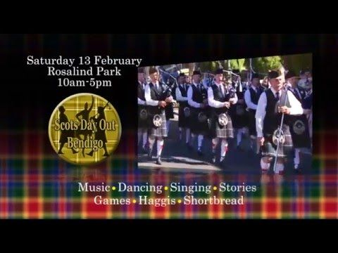 Scots Day Out Bendigo 13 February 2016 and The Edinburgh Shorts