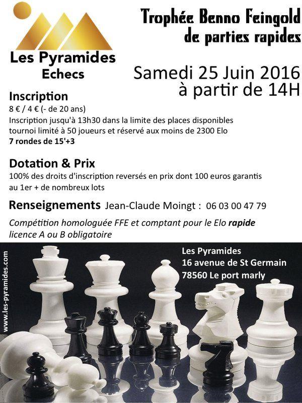 Le Grand Echiquier @GrandEchiquier  10 mai 2e Trophée Benno Feingold aux Pyramides de Port Marly c'est le samedi 25 juin 2016 !