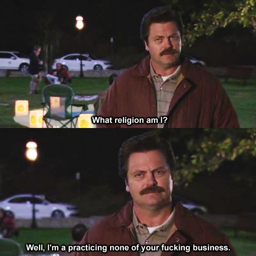 """Parks and Recreation Season Four Episode 6: End of the World. """"What religion am I? Well, i'm a practicing none of your fucking business."""""""