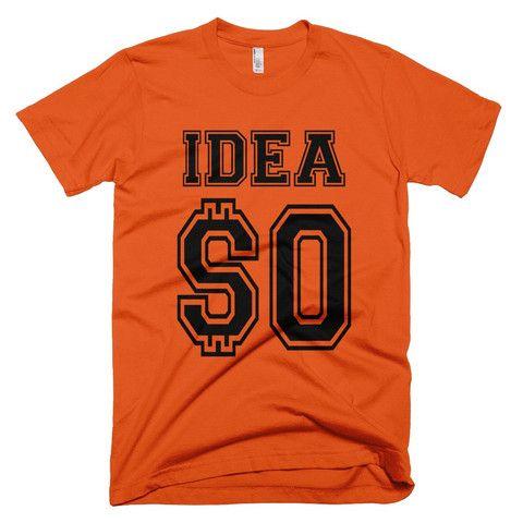 Inspire Goods Idea is $0 Men Short Sleeve T-Shirt - Orange