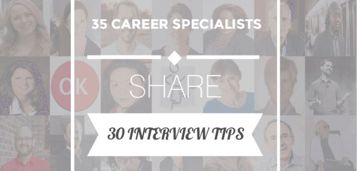 30 interview tips from 35 career specialists