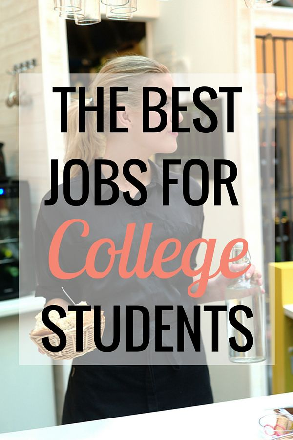 The Best Jobs for College Students - Very Erin