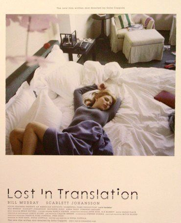 "Lost in Translation  ""The more you know who you are, and what you want, the less you let things upset you."""