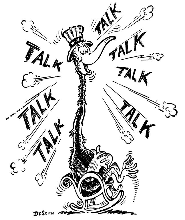 Talk Political Cartoon By Dr Seuss For PM
