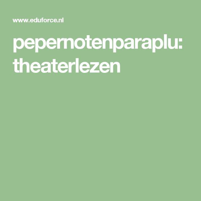 pepernotenparaplu: theaterlezen