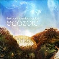 Ecozoic by Polish Ambassador on SoundCloud