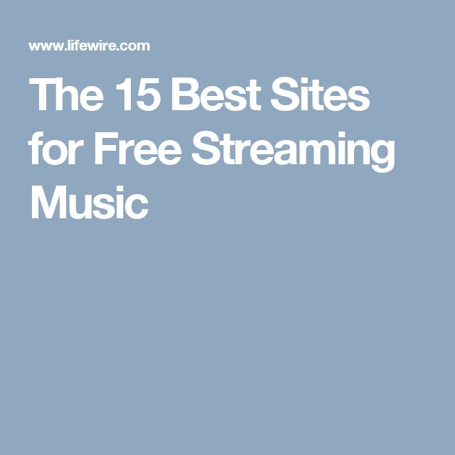 The 15 Best Sites for Free Streaming Music