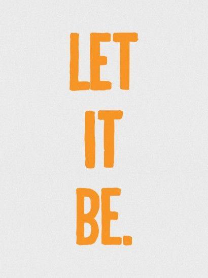 Let it be - imagem exclusiva On The Wall   Crie seu quadro com essa imagem…